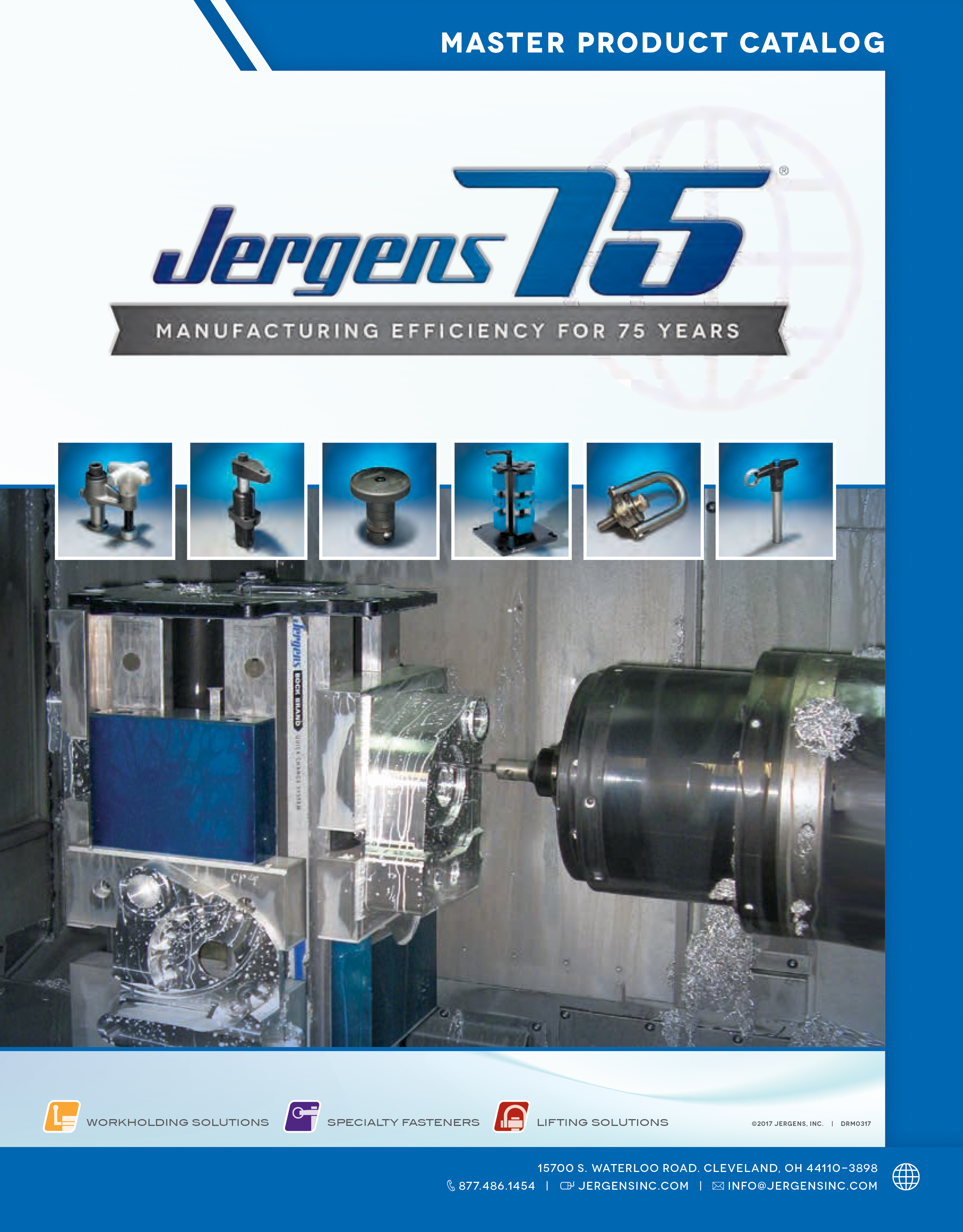 Jergens Master Product Catalog, workholding solutions, lifting solutions and specialty fasteners.
